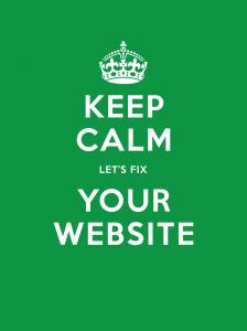 Keep Calm - Let's Fix Your Website